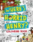 Where's Horrid Henry Colouring Book - Book