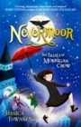 Nevermoor: Nevermoor : The Trials of Morrigan Crow Book 1 - Book