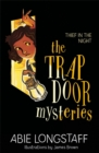 The Trapdoor Mysteries: Thief in the Night : Book 3 - Book