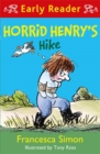 Horrid Henry Early Reader: Horrid Henry's Hike - Book