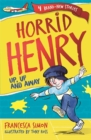 Horrid Henry: Up, Up and Away : Book 25 - Book