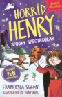 Horrid Henry: Spooky Spectacular - eBook