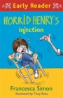 Horrid Henry Early Reader: Horrid Henry's Injection - Book