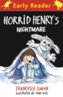Horrid Henry Early Reader: Horrid Henry's Nightmare - Book