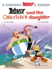 Asterix: Asterix and the Chieftain's Daughter : Album 38 - Book
