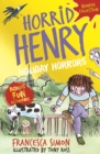 Horrid Henry: Holiday Horrors - eBook