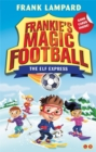 Frankie's Magic Football: The Elf Express : Book 17 - Book