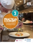 Practical Cookery for the Level 3 Advanced Technical Diploma in Professional Cookery - Book