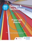 AQA GCSE (9-1) Design and Technology: Paper and Boards - eBook