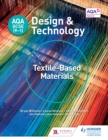 AQA GCSE (9-1) Design and Technology : Textile-Based Materials - eBook