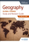 Geography for the IB Diploma Study and Revision Guide SL and HL Core : SL and HL Core - eBook