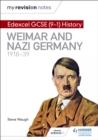 My Revision Notes: Edexcel GCSE (9-1) History: Weimar and Nazi Germany, 1918-39 - eBook