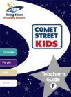 Reading Planet - Comet Street Kids: Teacher's Guide F (Turquoise - White) - Book