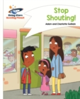 Reading Planet - Stop Shouting - White: Comet Street Kids ePub - eBook