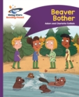 Reading Planet - Beaver Bother - Purple: Comet Street Kids ePub - eBook
