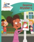 Reading Planet - Gnome Mystery - Turquoise: Comet Street Kids ePub - eBook