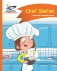Reading Planet - Chef Stefan - Orange: Comet Street Kids ePub - eBook