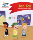 Reading Planet - Too Tall - Red B : Comet Street Kids - eBook