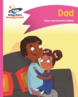 Reading Planet - Dad - Pink A: Comet Street Kids ePub - eBook