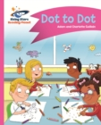 Reading Planet - Dot to Dot - Pink A: Comet Street Kids ePub - eBook