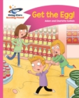 Reading Planet - Get the Egg! - Pink B: Comet Street Kids ePub - eBook
