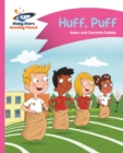 Reading Planet - Huff, Puff - Pink B: Comet Street Kids ePub - eBook