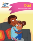 Reading Planet - Dad - Pink A : Comet Street Kids - eBook