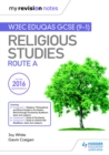 My Revision Notes WJEC Eduqas GCSE (9-1) Religious Studies Route A - eBook