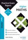 Higher Maths: Practice Papers for SQA Exams - eBook