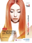 The City & Guilds Textbook Level 2 Hairdressing and Barbering for the Technical Certificates : for the Technical Certificates - eBook