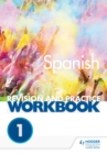 AQA A-level Spanish Revision and Practice Workbook : Themes 1 and 2 - eBook