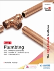 The City & Guilds Textbook: Plumbing Book 1 for the Level 3 Apprenticeship (9189), Level 2 Technical Certificate (8202) & Level 2 Diploma (6035) - Book