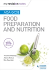 My Revision Notes : AQA GCSE Food Preparation and Nutrition - eBook