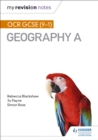 My Revision Notes: OCR GCSE (9 1) Geography A - eBook