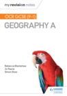 My Revision Notes : OCR GCSE (9-1) Geography A - eBook
