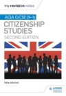 My Revision Notes: AQA GCSE (9-1) Citizenship Studies Second Edition - Book