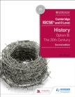 Cambridge IGCSE and O Level History 2nd Edition : Option B: The 20th century - eBook
