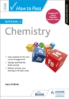 How to Pass National 5 Chemistry: Second Edition - Book
