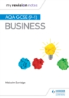 My Revision Notes : AQA GCSE (9-1) Business - eBook