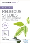 My Revision Notes WJEC GCSE Religious Studies: Unit 2 Religion and Ethical Themes - eBook