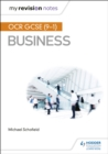 My Revision Notes: OCR GCSE (9-1) Business - Book