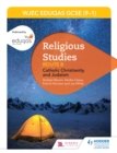 WJEC Eduqas GCSE (9-1) Religious Studies Route B : Catholic Christianity and Judaism - eBook