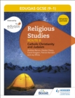 WJEC Eduqas GCSE (9-1) Religious Studies Route B: Catholic Christianity and Judaism - eBook