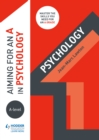 Aiming for an A in A-level Psychology - eBook