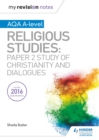 My Revision Notes AQA A-level Religious Studies : Paper 2 Study of Christianity and Dialogues - eBook