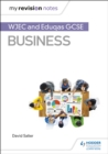 My Revision Notes: WJEC and Eduqas GCSE Business - Book