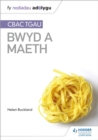 Fy Nodiadau Adolygu: CBAC TGA  Bwyd a Maeth (My Revision Notes: WJEC GCSE Food and Nutrition Welsh-language edition) - eBook