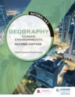 National 4 & 5 Geography: Human Environments: Second Edition - eBook