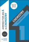 Aiming for an A in A-level Chemistry - Book