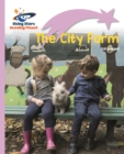 Reading Planet - The City Farm - Lilac Plus: Lift-off First Words - eBook